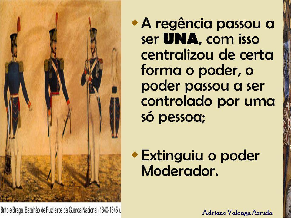 A regência passou a ser UNA, com isso centralizou de certa forma o poder, o poder passou a ser controlado por uma só pessoa;