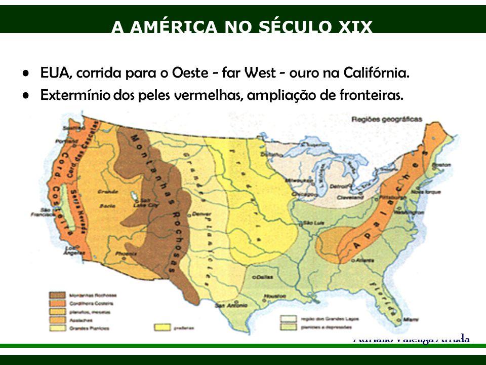 EUA, corrida para o Oeste - far West - ouro na Califórnia.