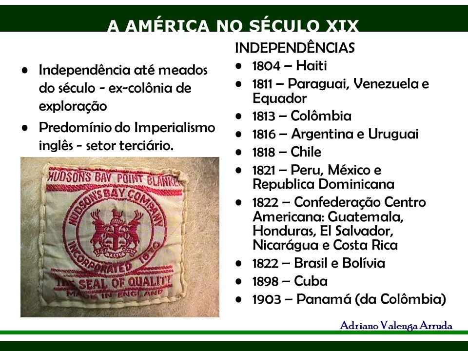 INDEPENDÊNCIAS 1804 – Haiti. 1811 – Paraguai, Venezuela e Equador. 1813 – Colômbia. 1816 – Argentina e Uruguai.