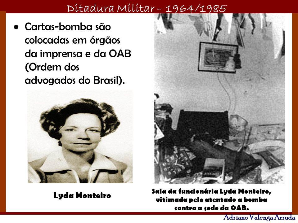 Cartas-bomba são colocadas em órgãos da imprensa e da OAB (Ordem dos advogados do Brasil).