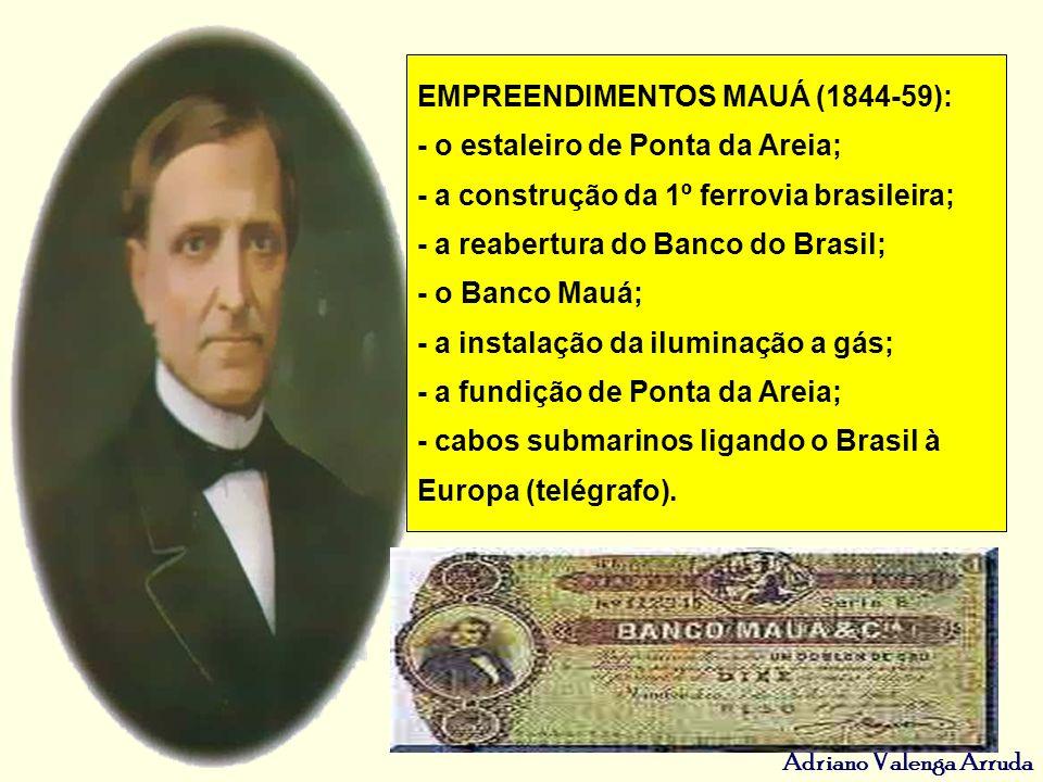 EMPREENDIMENTOS MAUÁ (1844-59):