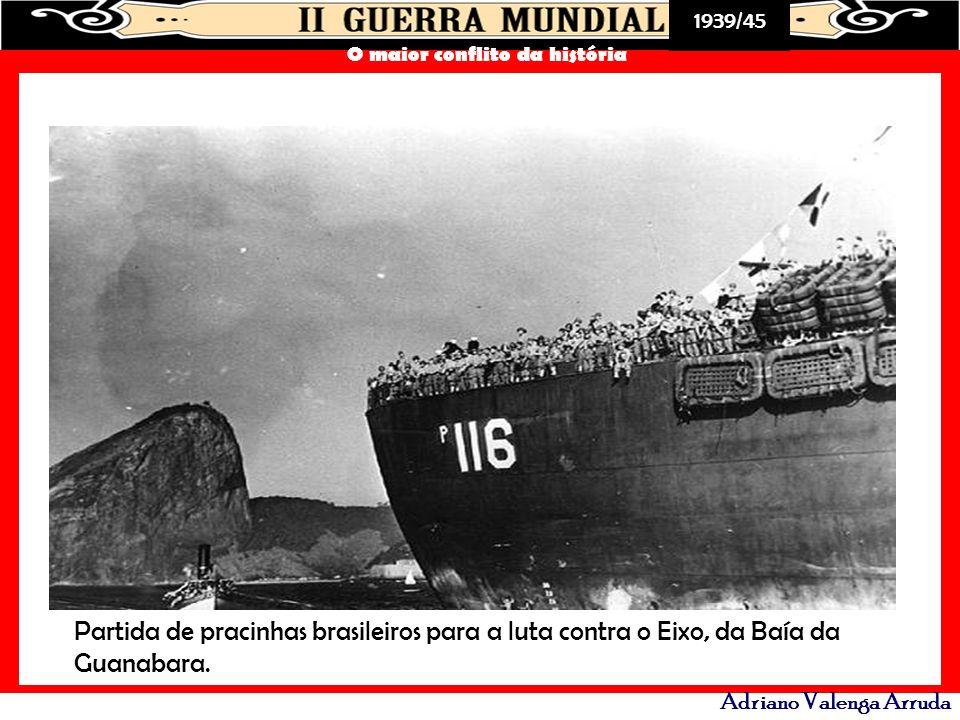 Partida de pracinhas brasileiros para a luta contra o Eixo, da Baía da Guanabara.