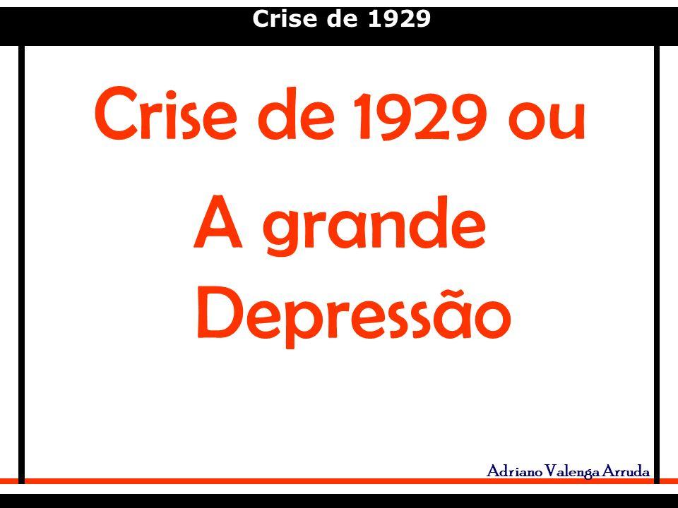 Crise de 1929 ou A grande Depressão