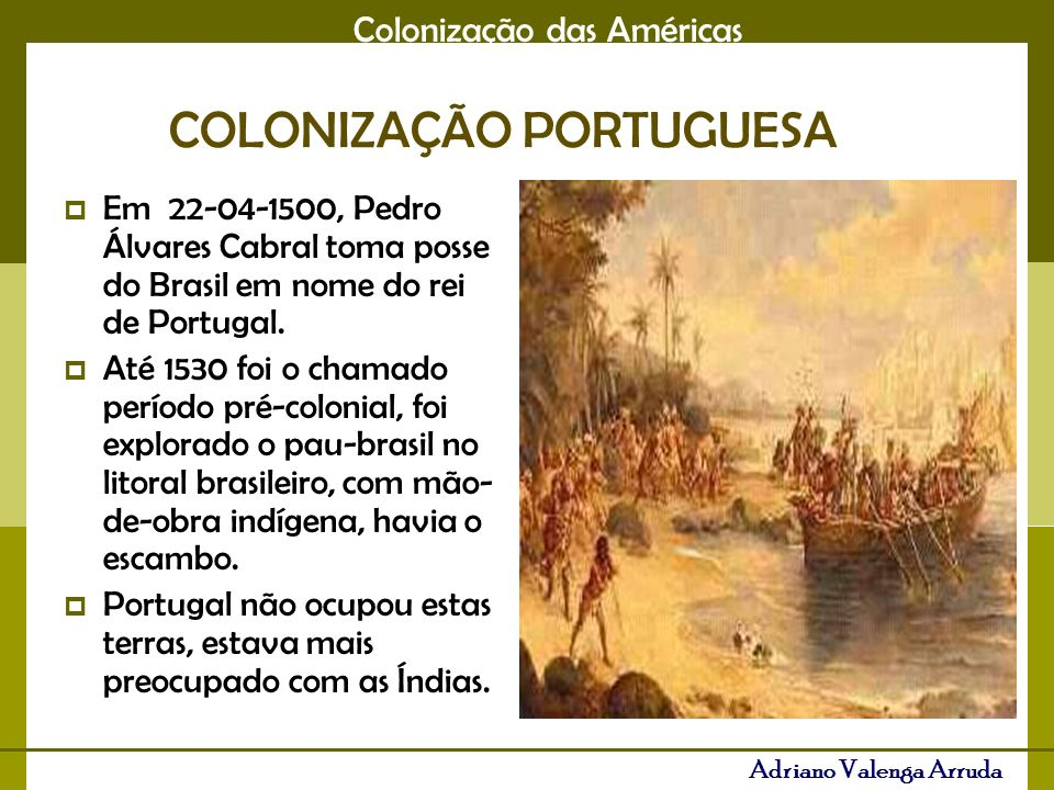 COLONIZAÇÃO PORTUGUESA