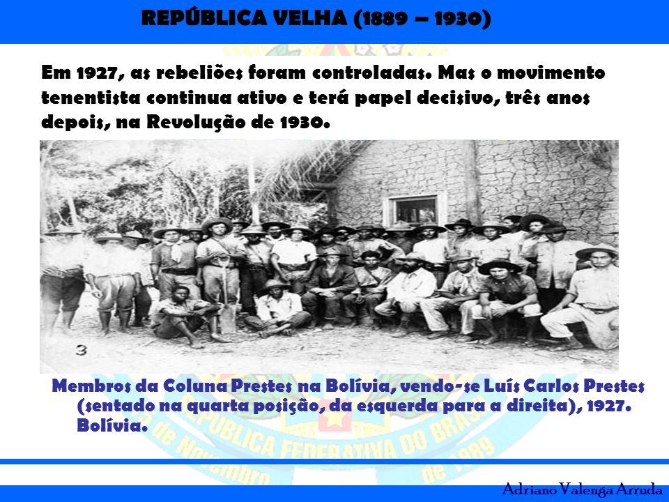 Em 1927, as rebeliões foram controladas
