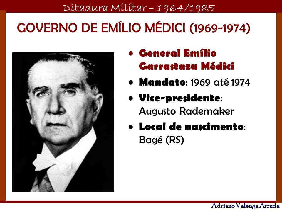GOVERNO DE EMÍLIO MÉDICI (1969-1974)
