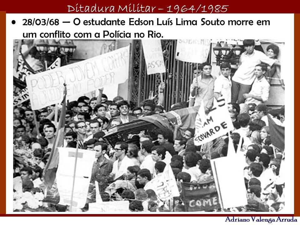 28/03/68 — O estudante Edson Luís Lima Souto morre em um conflito com a Polícia no Rio.