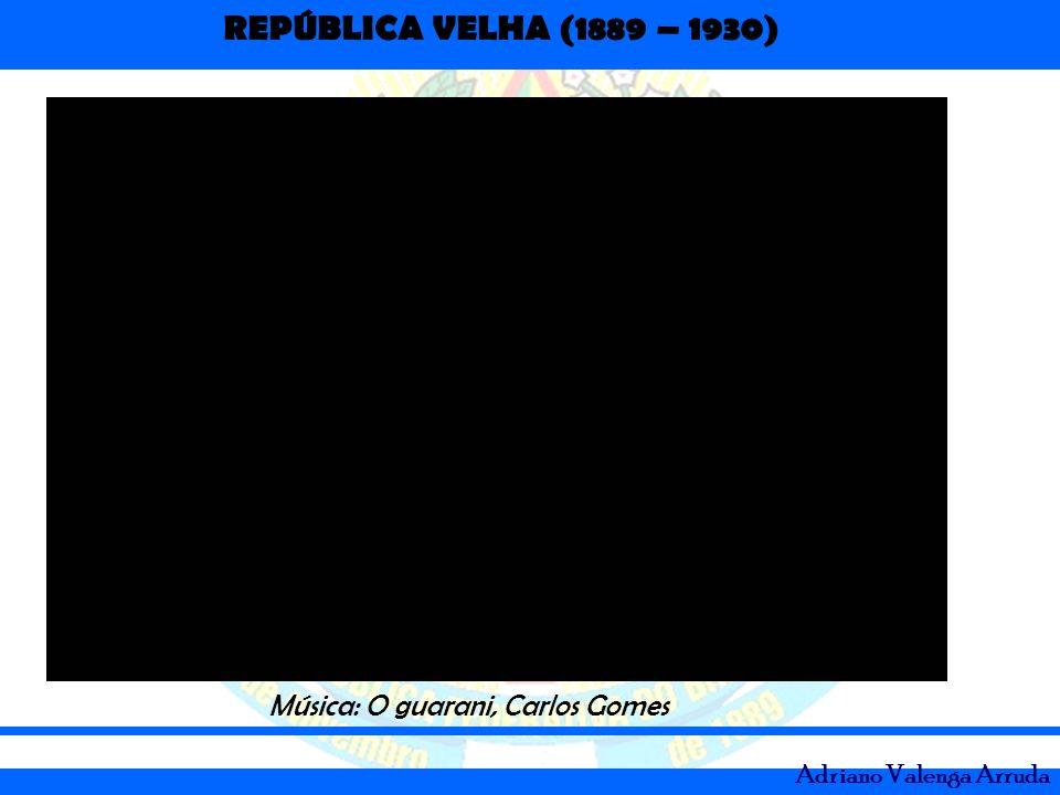 Música: O guarani, Carlos Gomes