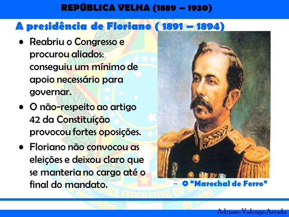 A presidência de Floriano ( 1891 – 1894)