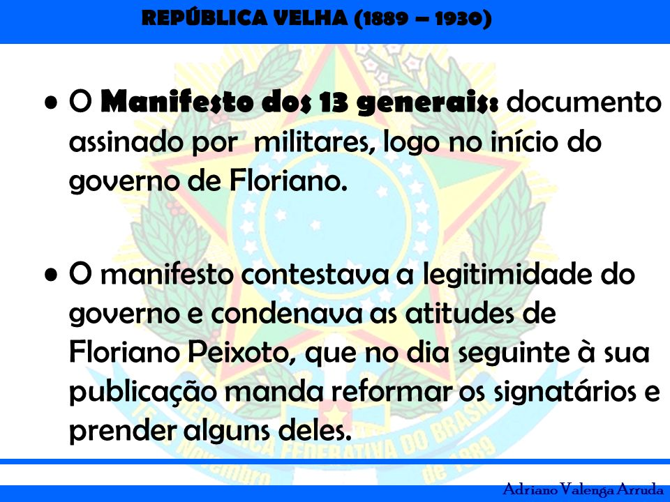 O Manifesto dos 13 generais: documento assinado por militares, logo no início do governo de Floriano.