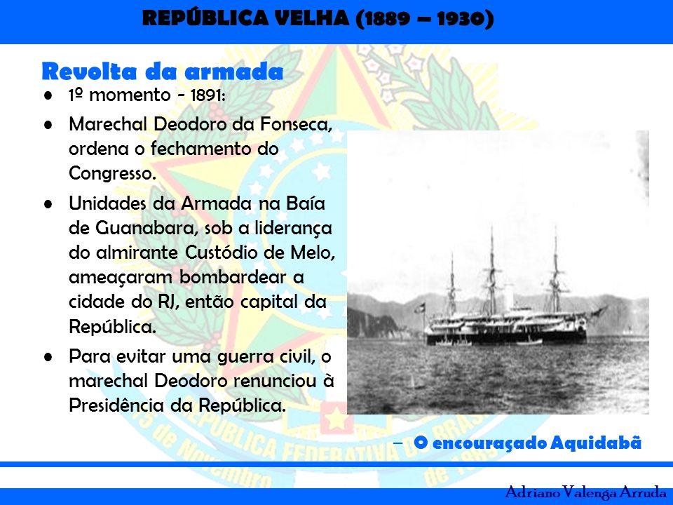 Revolta da armada 1º momento - 1891: