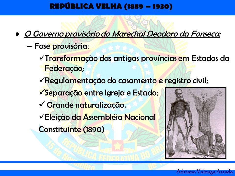 O Governo provisório do Marechal Deodoro da Fonseca: