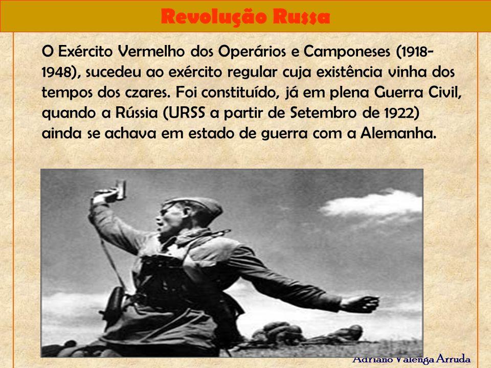 O Exército Vermelho dos Operários e Camponeses (1918-1948), sucedeu ao exército regular cuja existência vinha dos tempos dos czares.