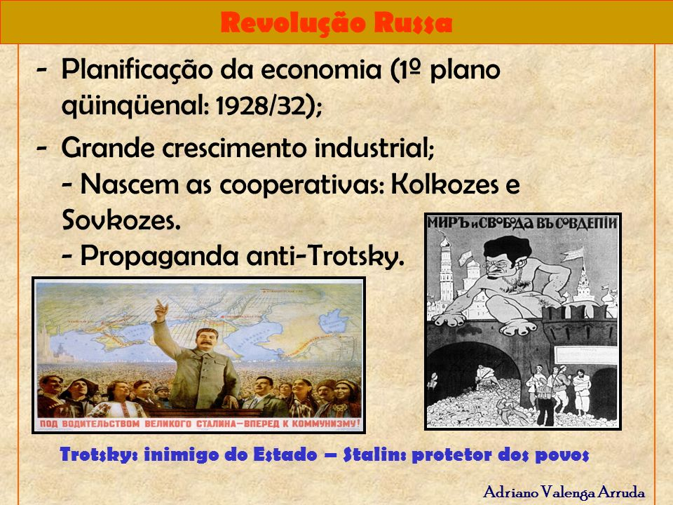 Trotsky: inimigo do Estado – Stalin: protetor dos povos