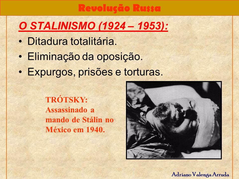 Eliminação da oposição. Expurgos, prisões e torturas.