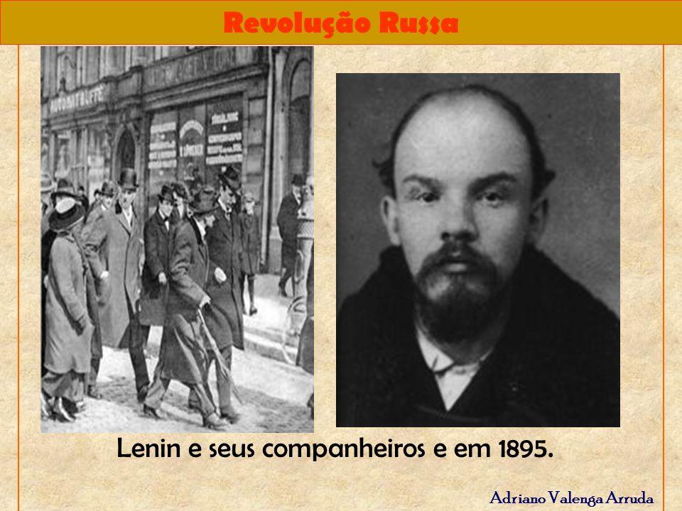 Lenin e seus companheiros e em 1895.