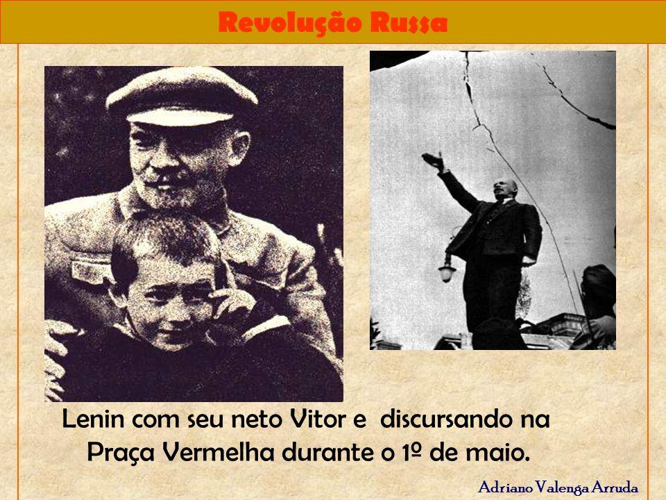 Lenin com seu neto Vitor e discursando na Praça Vermelha durante o 1º de maio.