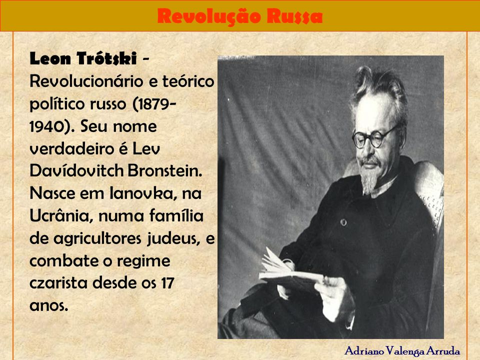 Leon Trótski - Revolucionário e teórico político russo (1879-1940)