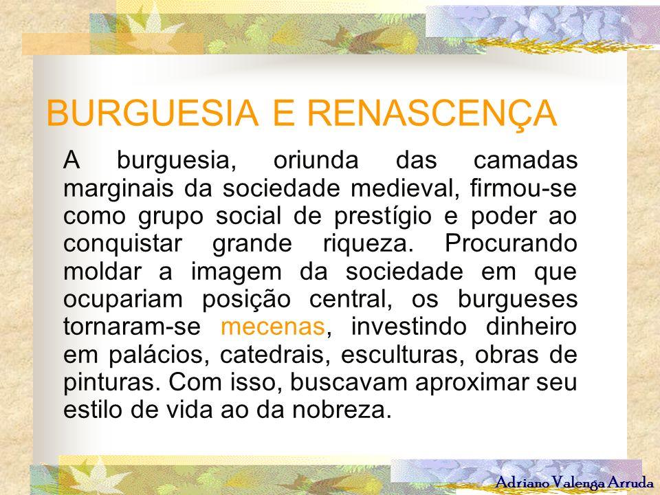 BURGUESIA E RENASCENÇA