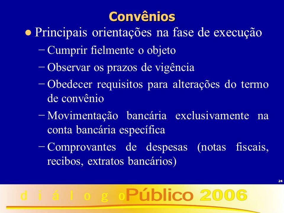 Principais orientações na fase de execução