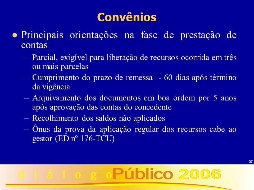 Convênios Principais orientações na fase de prestação de contas