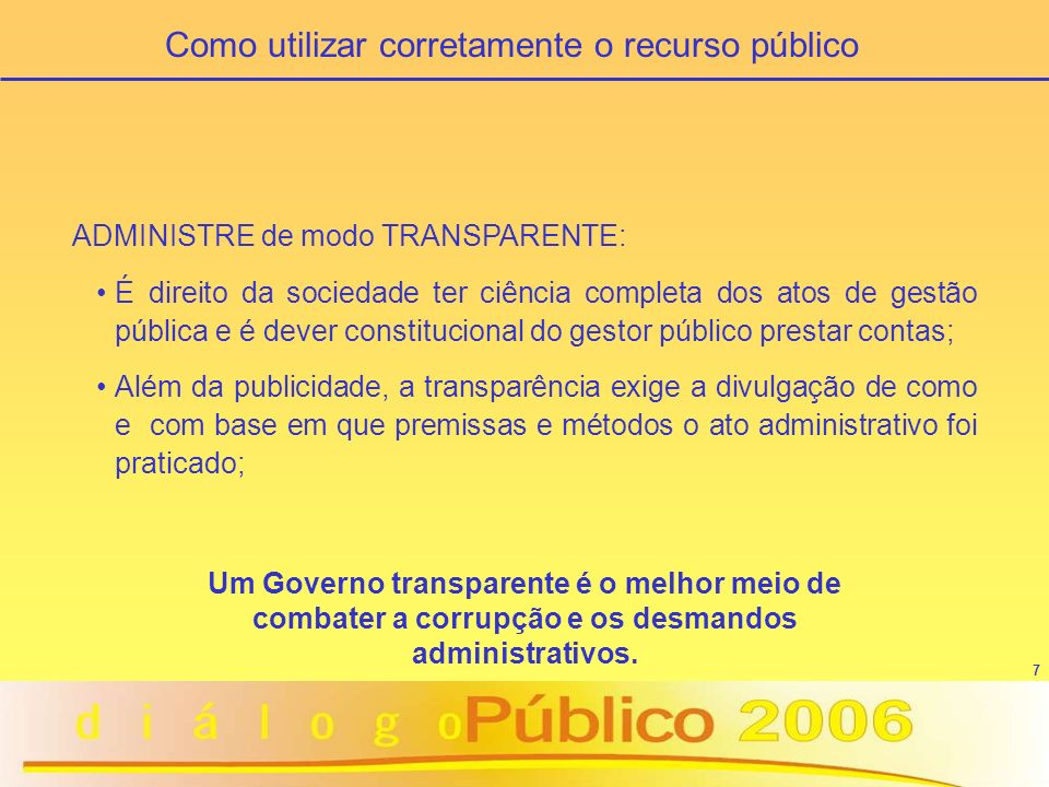 Como utilizar corretamente o recurso público