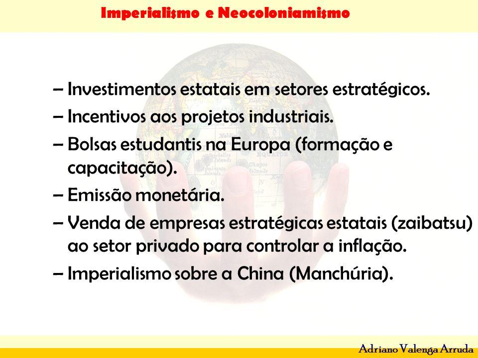 Investimentos estatais em setores estratégicos.