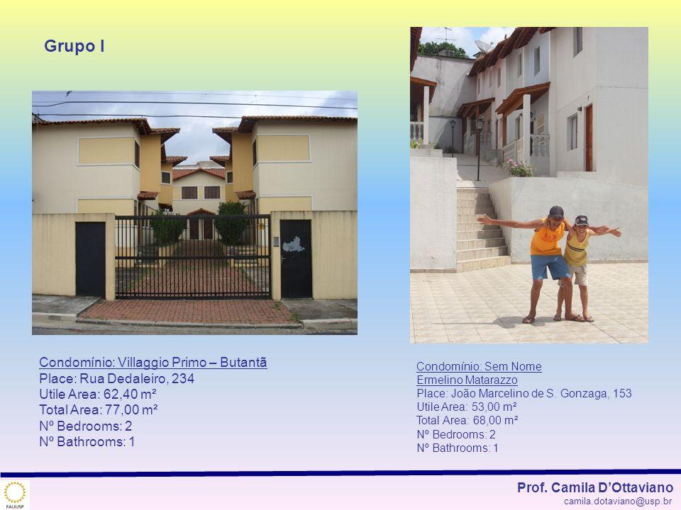 Grupo I Condomínio: Villaggio Primo – Butantã