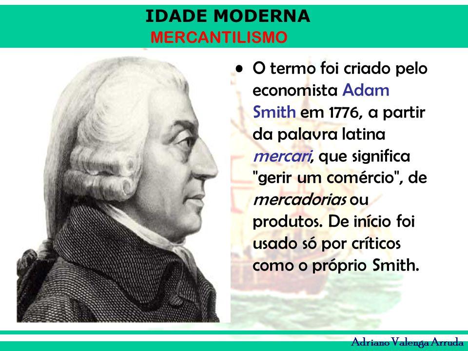 O termo foi criado pelo economista Adam Smith em 1776, a partir da palavra latina mercari, que significa gerir um comércio , de mercadorias ou produtos.