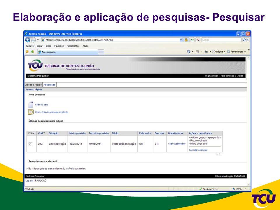 Elaboração e aplicação de pesquisas- Pesquisar
