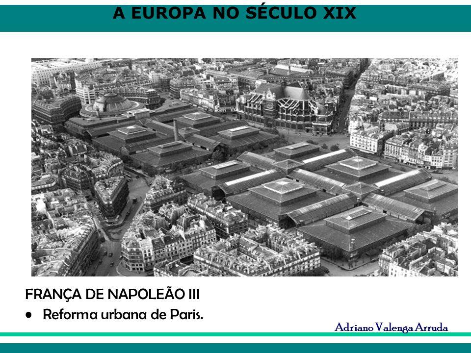 FRANÇA DE NAPOLEÃO III Reforma urbana de Paris.