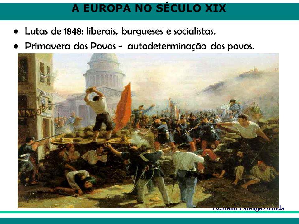 Lutas de 1848: liberais, burgueses e socialistas.