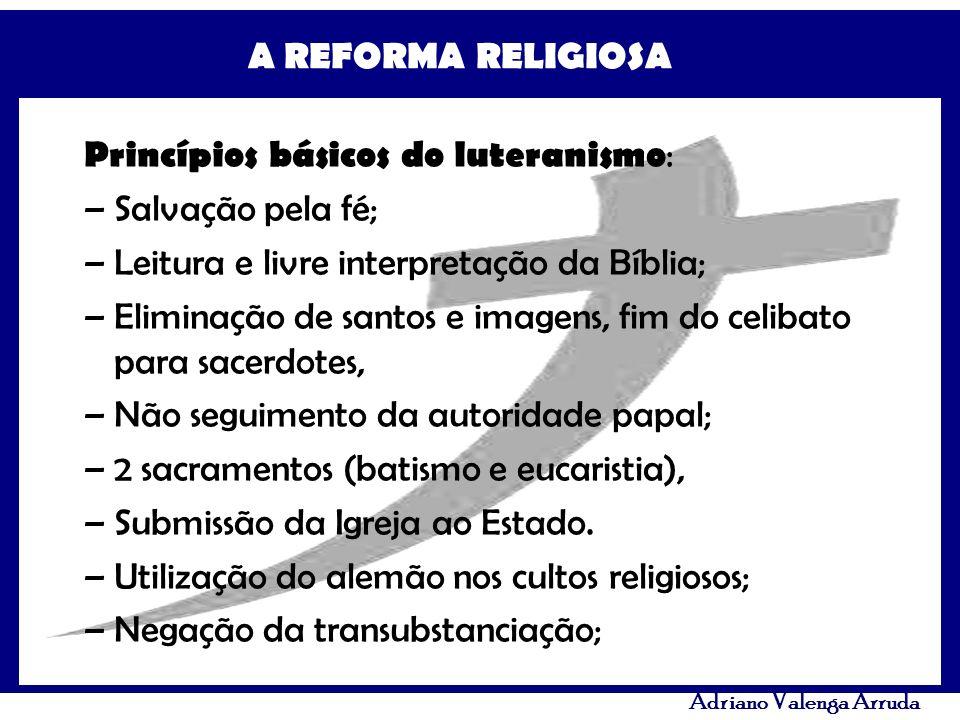 Princípios básicos do luteranismo: