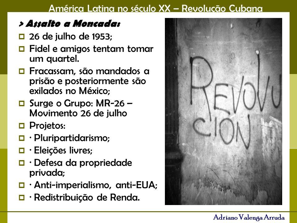 > Assalto a Moncada: