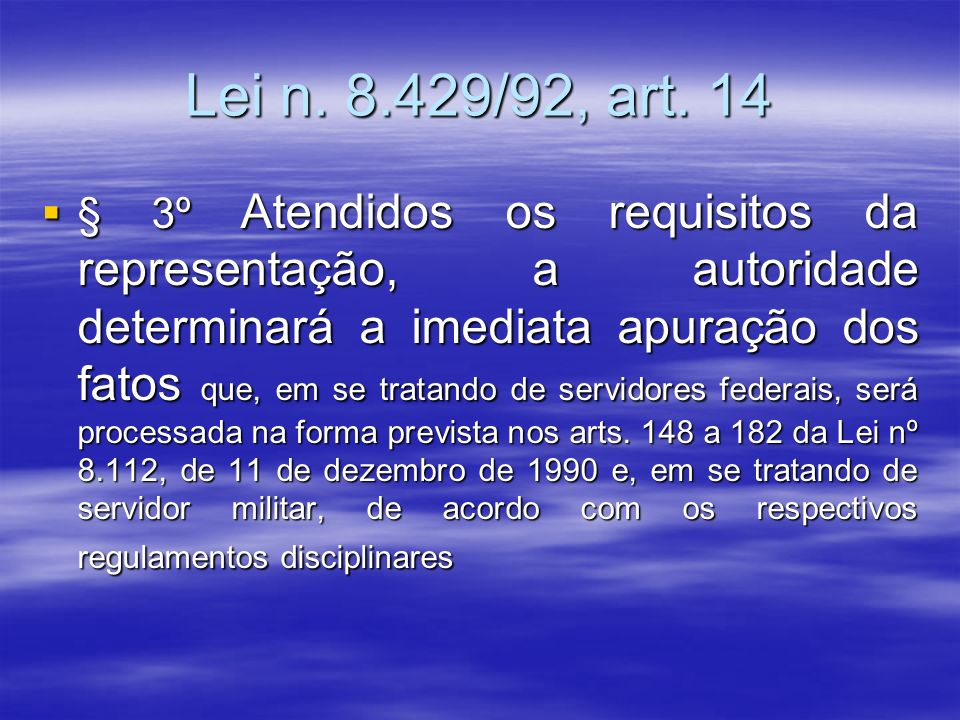 Lei n. 8.429/92, art. 14