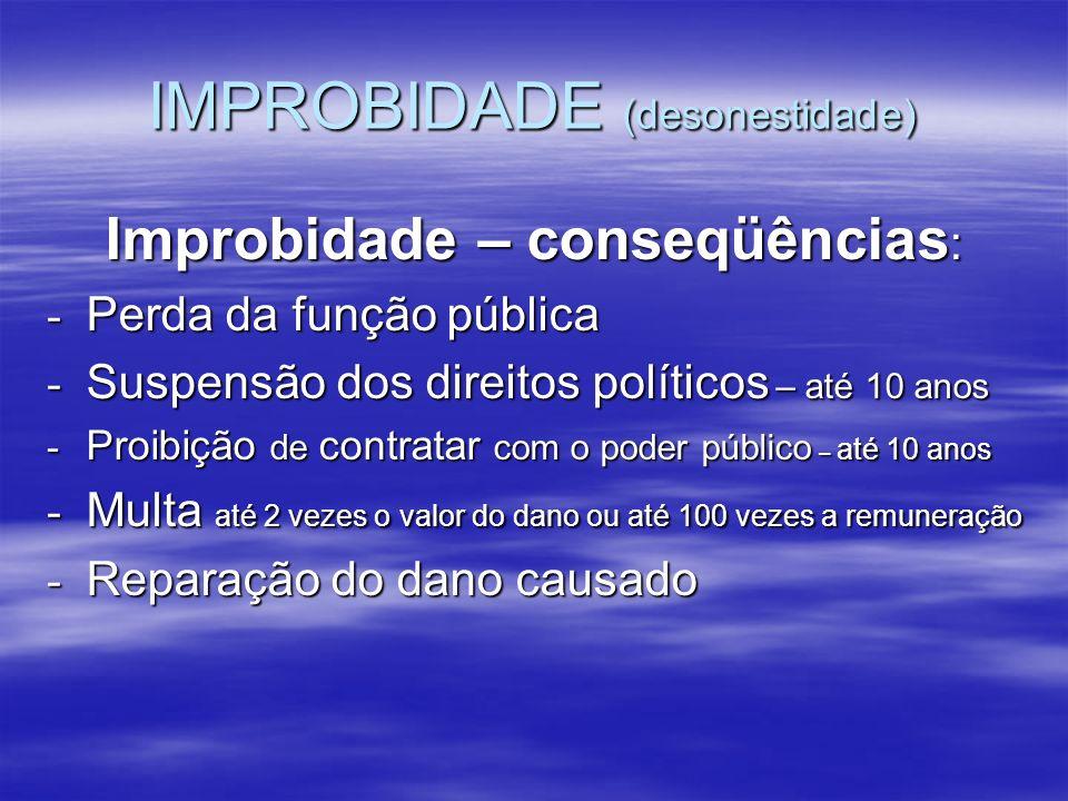 IMPROBIDADE (desonestidade)
