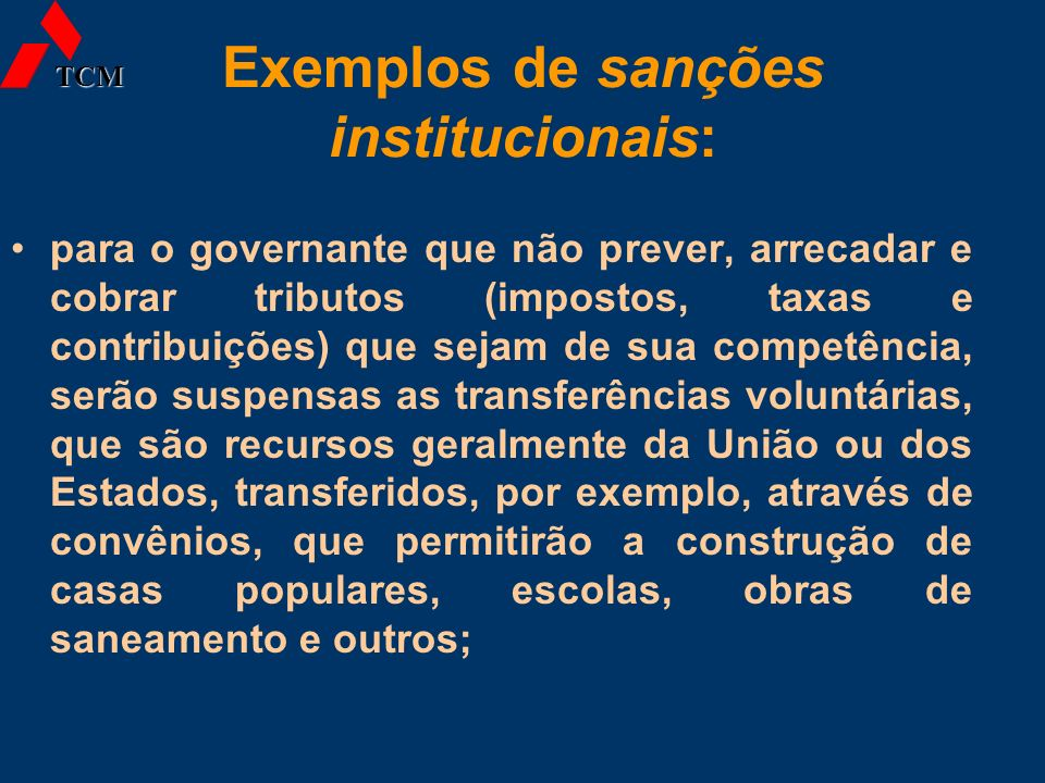 Exemplos de sanções institucionais: