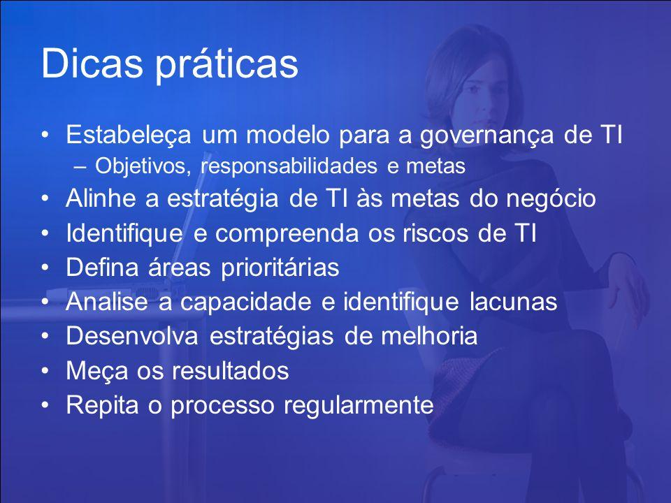 Dicas práticas Estabeleça um modelo para a governança de TI
