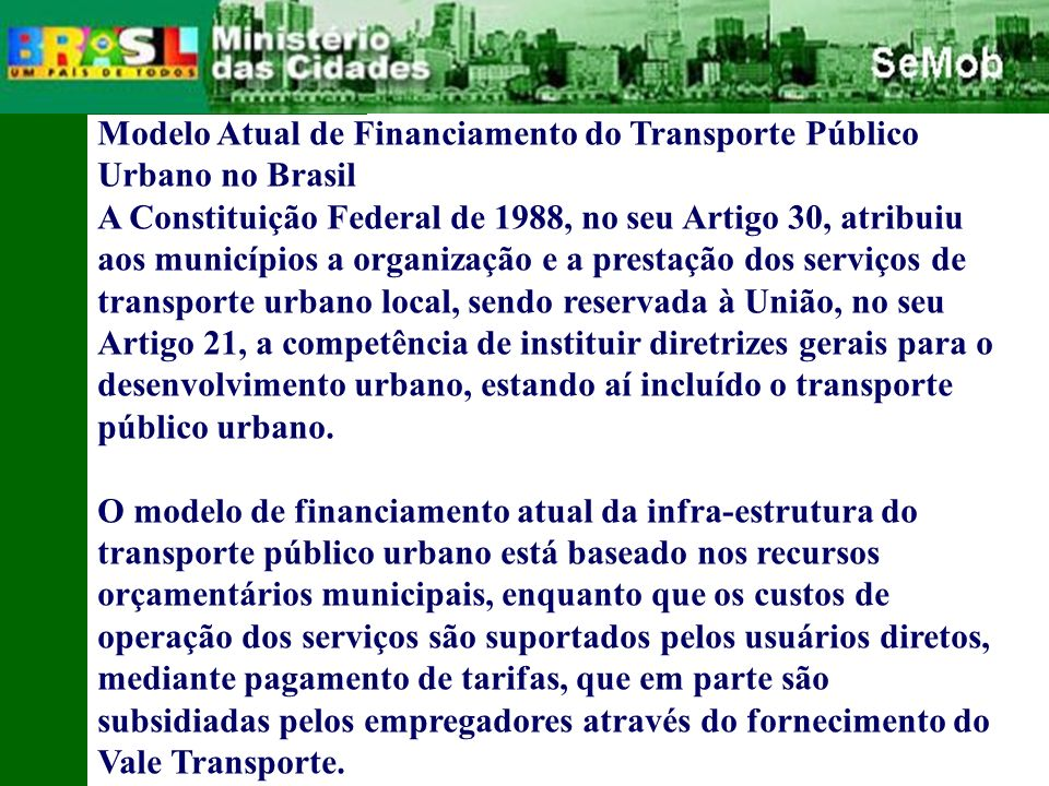 Modelo Atual de Financiamento do Transporte Público Urbano no Brasil