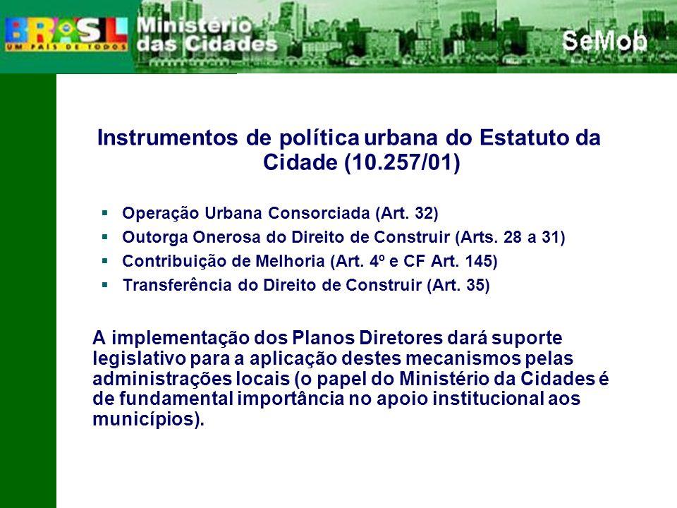 Instrumentos de política urbana do Estatuto da Cidade (10.257/01)