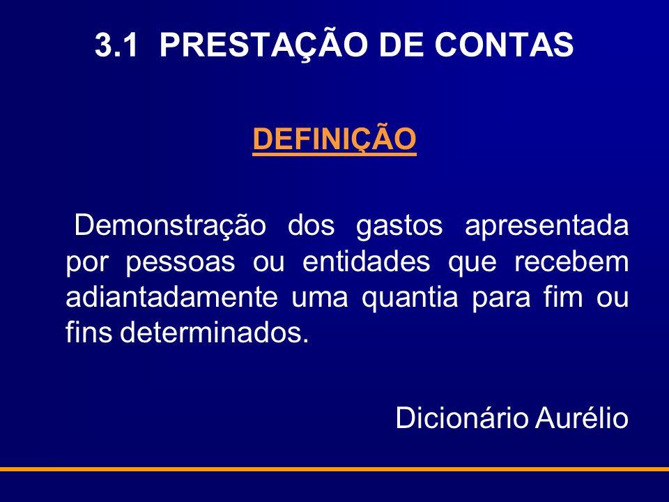 3.1 PRESTAÇÃO DE CONTAS DEFINIÇÃO