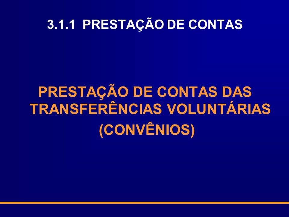 PRESTAÇÃO DE CONTAS DAS TRANSFERÊNCIAS VOLUNTÁRIAS