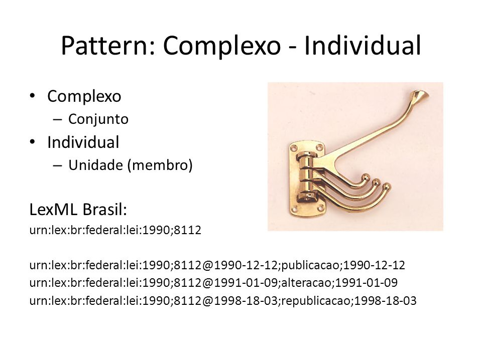 Pattern: Complexo - Individual