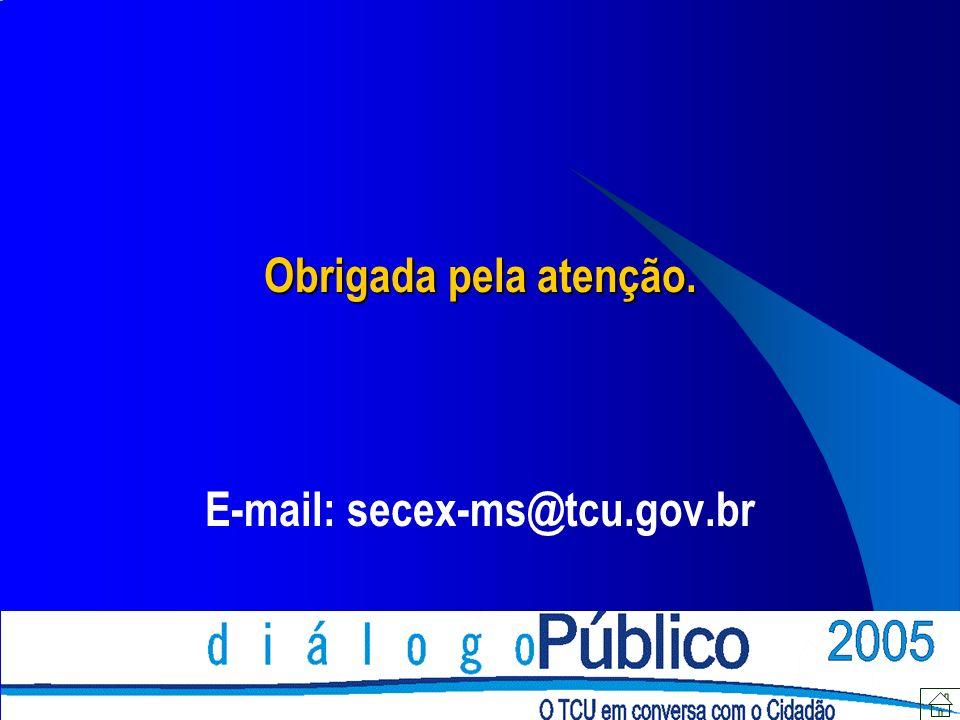 E-mail: secex-ms@tcu.gov.br