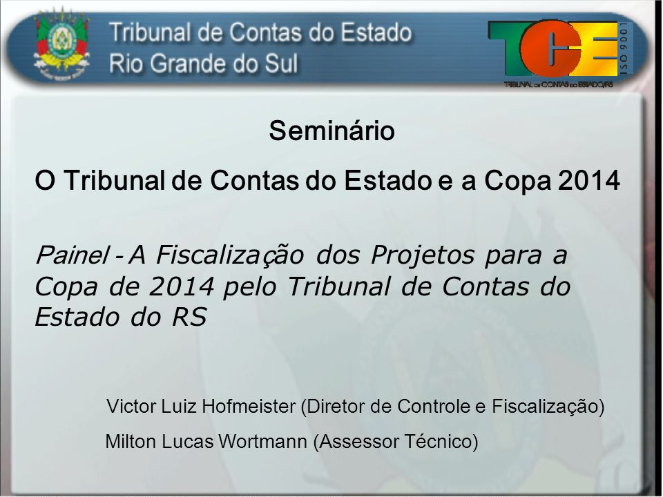 O Tribunal de Contas do Estado e a Copa 2014