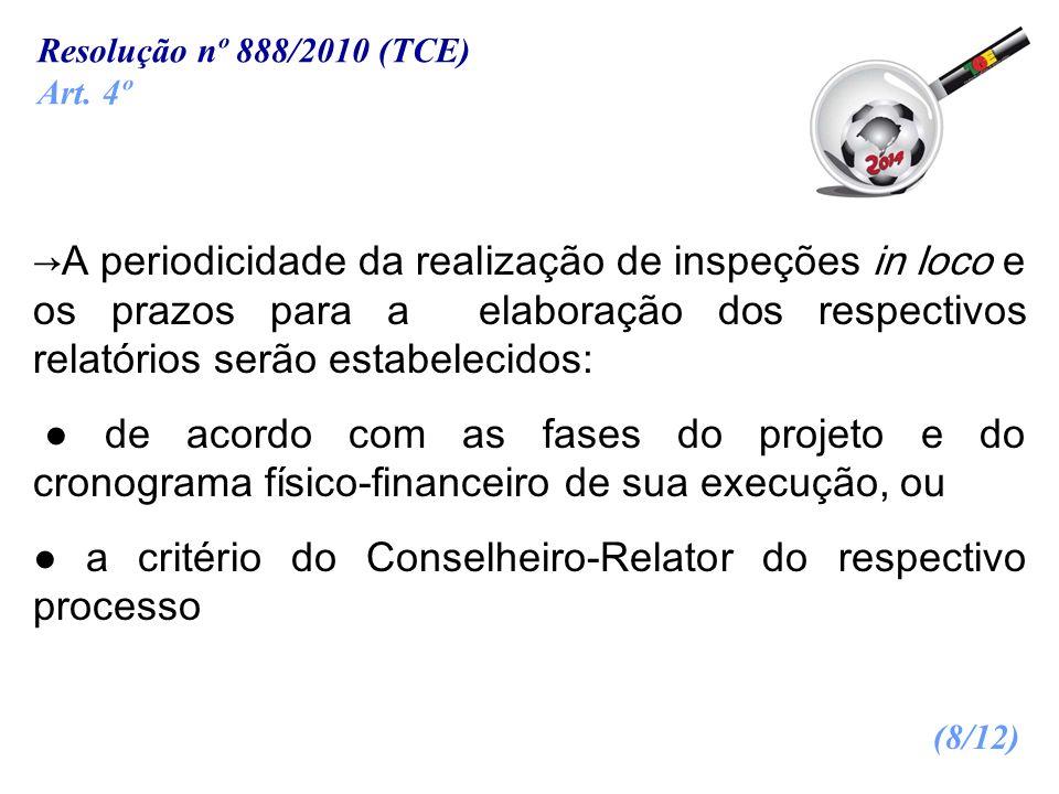 ● a critério do Conselheiro-Relator do respectivo processo