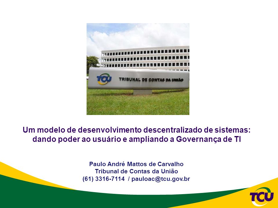 Um modelo de desenvolvimento descentralizado de sistemas: