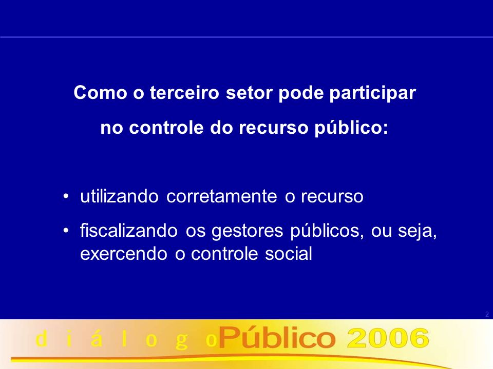 Como o terceiro setor pode participar no controle do recurso público: