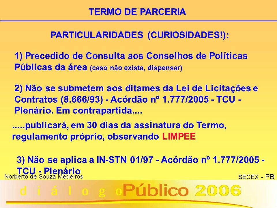 PARTICULARIDADES (CURIOSIDADES!):