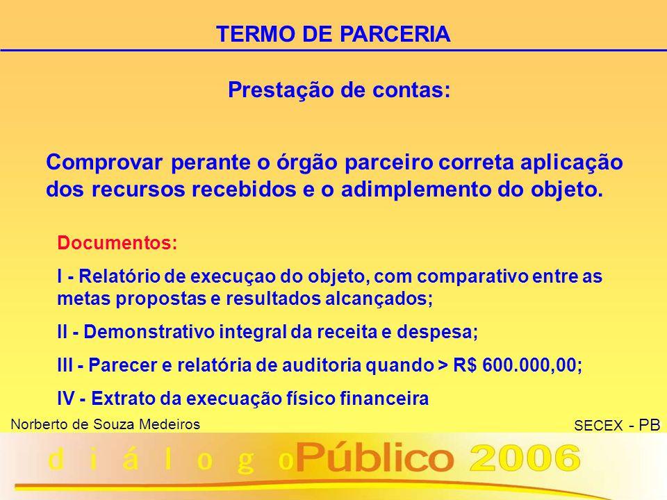 TERMO DE PARCERIA Prestação de contas: